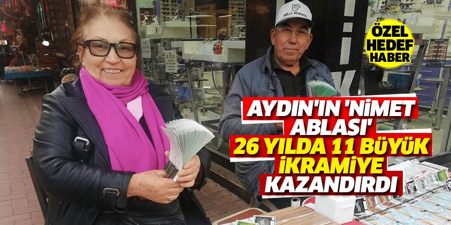 Aydın'ın 'Nimet Ablası' 26 yılda 11 büyük ikramiye kazandırdı