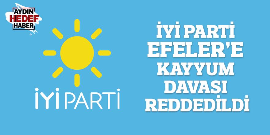 İYİ Parti Efeler'e kayyum davası reddedildi