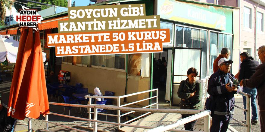Markette 50 kuruş, hastanede 1.5 Lira