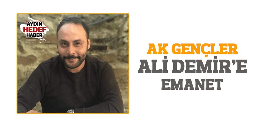 AK Gençler Ali Demir'e emanet
