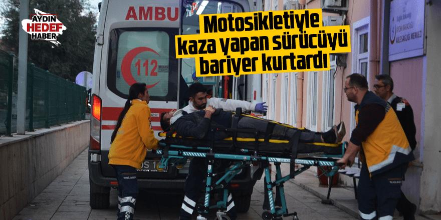 Motosikletiyle kaza yapan sürücüyü bariyer kurtardı