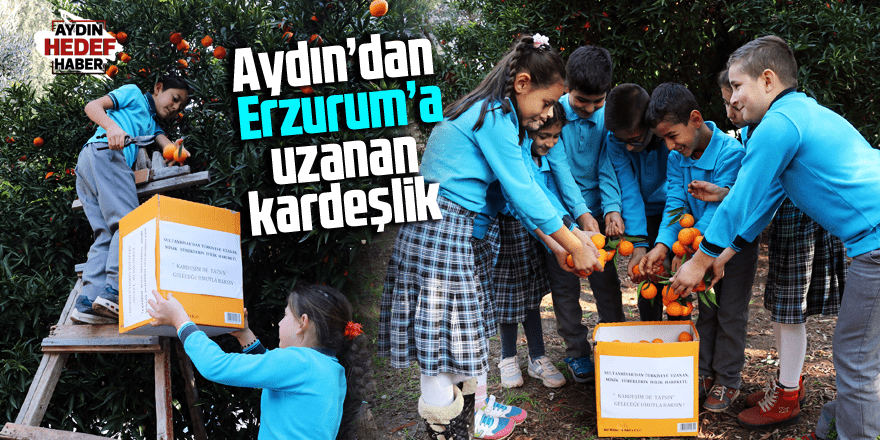 Aydın'dan Erzurum'a uzanan kardeşlik