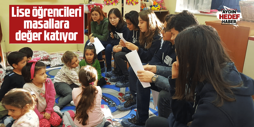Aydın'da lise öğrencileri masallara değer katıyor