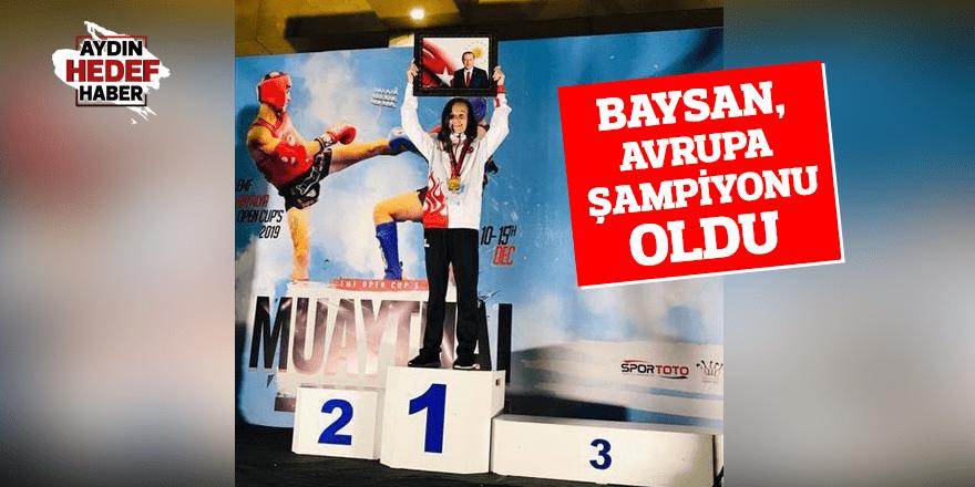 Baysan, Avrupa Şampiyonu oldu
