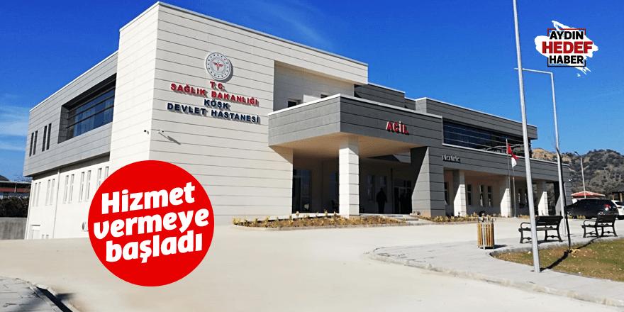 Köşk Entegre Devlet Hastanesi hizmet vermeye başladı