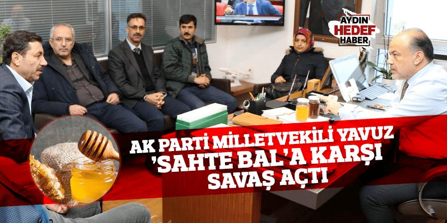 Yavuz 'Sahte Bal'a karşı savaş açtı