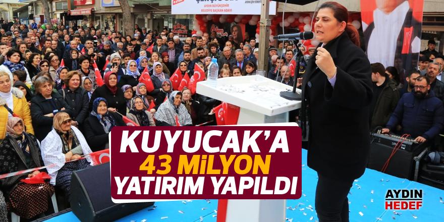 Kuyucak'a 43 milyon yatırım yapıldı