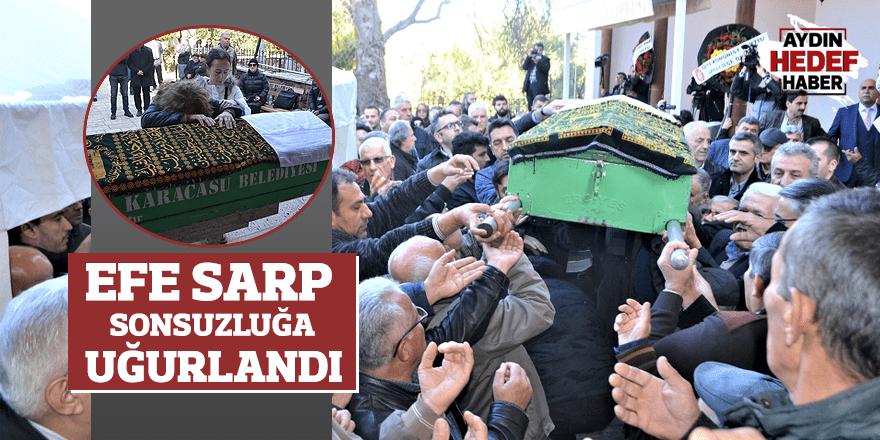 Efe Sarp, Karacasu'da sonsuzluğa uğurlandı