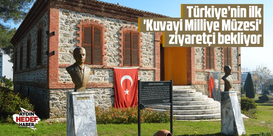 Türkiye'nin ilk 'Kuvayi Milliye Müzesi' ziyaretçi bekliyor