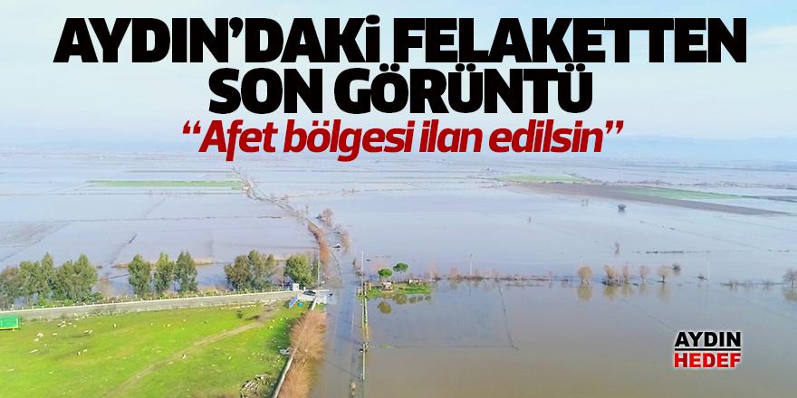 Aydın'daki felaketten son görüntü