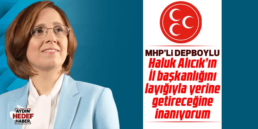 MHP'li Depboylu'dan Alıcık değerlendirmesi