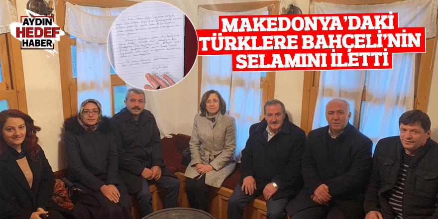 Makedonya'daki Türklere Bahçeli'nin selamını iletti