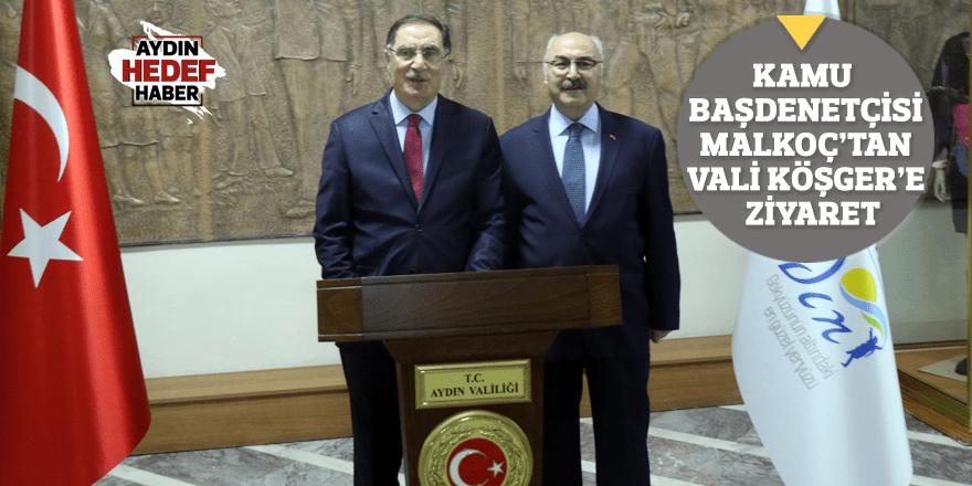 Kamu Başdenetçisi Malkoç'tan Vali Köşger'e ziyaret