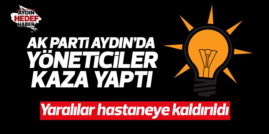 AK Parti Aydın'da yöneticiler kaza yaptı
