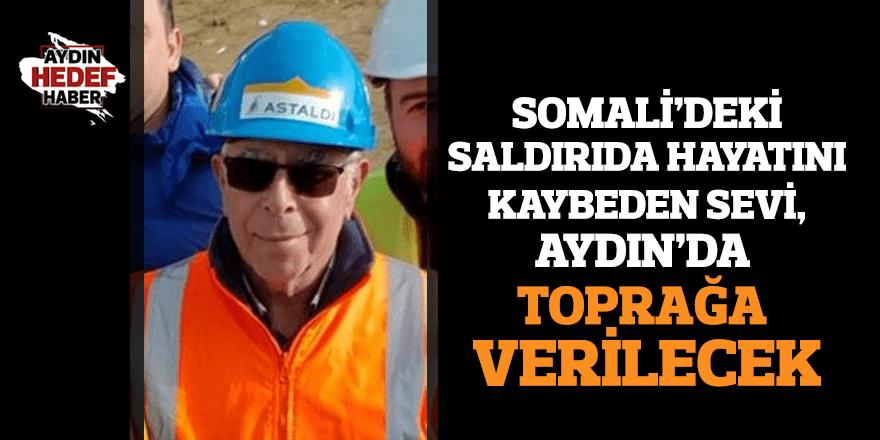 Somali'deki saldırıda hayatını kaybeden Sevi, Aydın'da toprağa verilecek