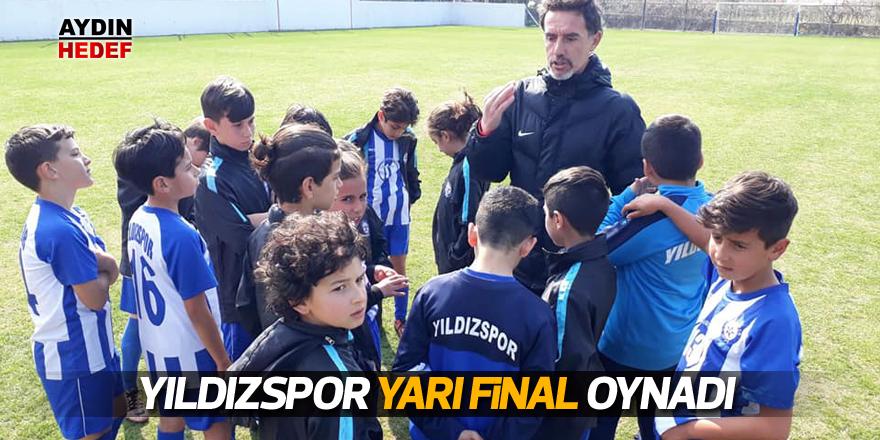 Yıldızspor yarı final oynadı
