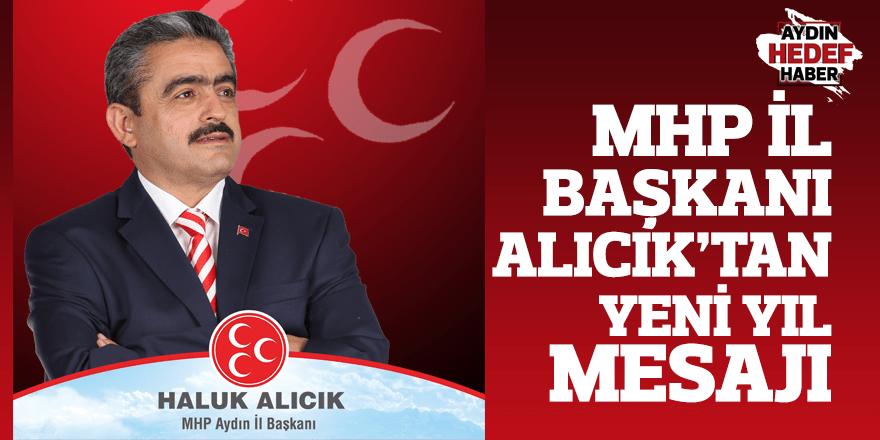 MHP İl Başkanı Alıcık'tan yeni yıl mesajı