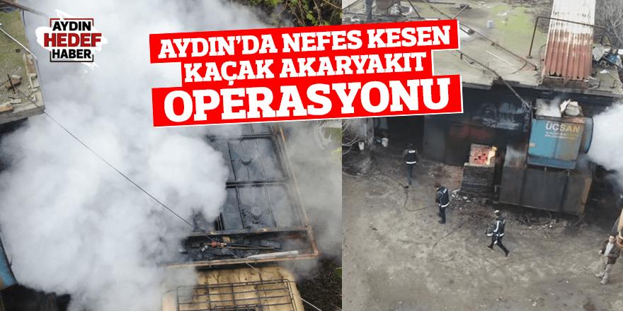 Aydın'da 45 ton kaçak akaryakıt ele geçirildi