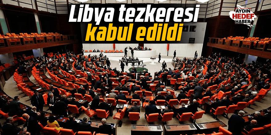 Libya tezkeresi kabul edildi
