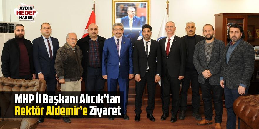 MHP İl Başkanı Alıcık'tan Rektör Aldemir'e Ziyaret
