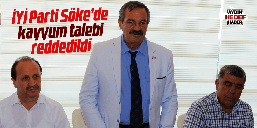 İYİ Parti Söke'de kayyum talebi reddedildi