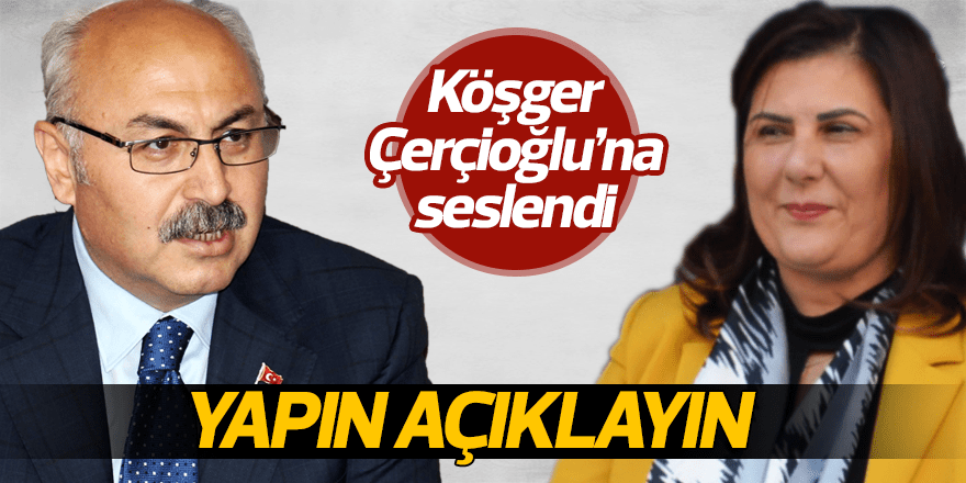 Vali Köşger, Başkan Çerçioğlu'na seslendi