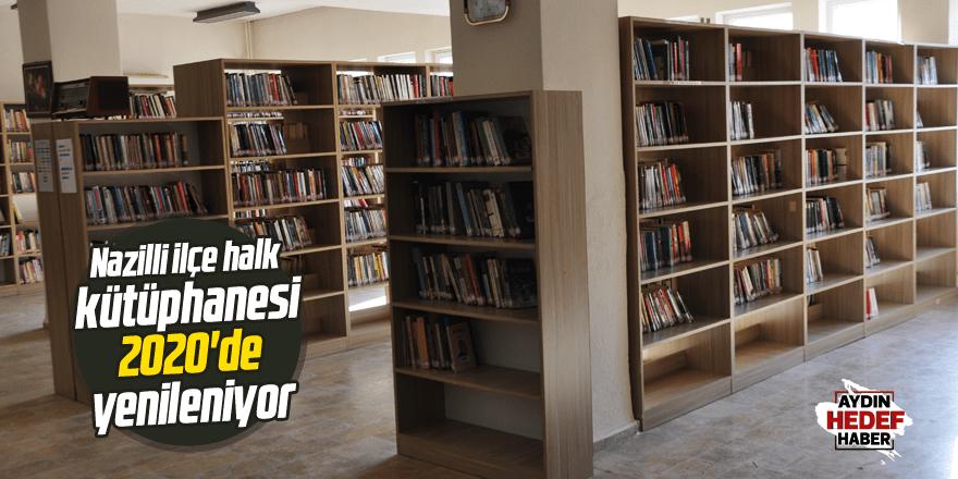 Nazilli İlçe Halk Kütüphanesi 2020'de Yenileniyor