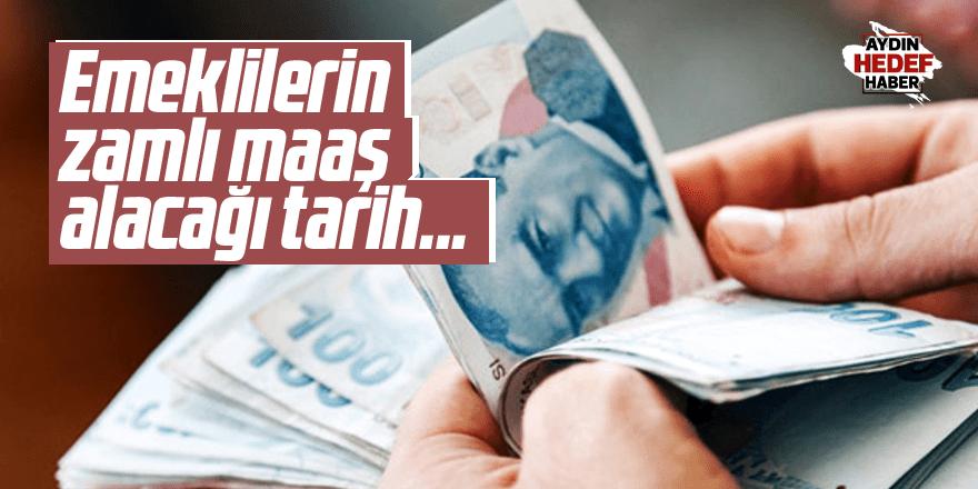 Emeklilerin zamlı maaş alacağı tarih belli oldu