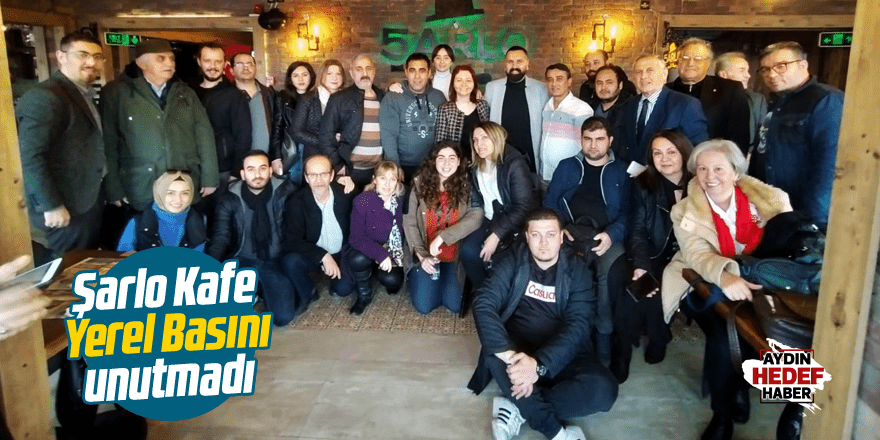 Şarlo Kafe Yerel Basını Unutmadı