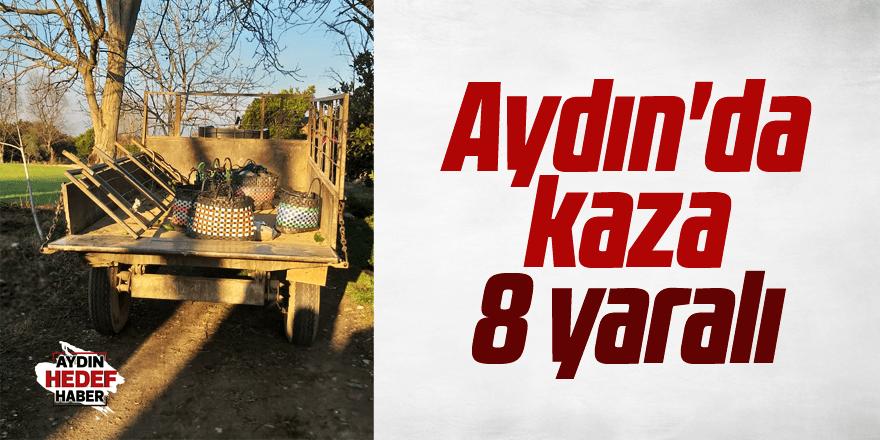 Aydın'da kaza: 8 yaralı