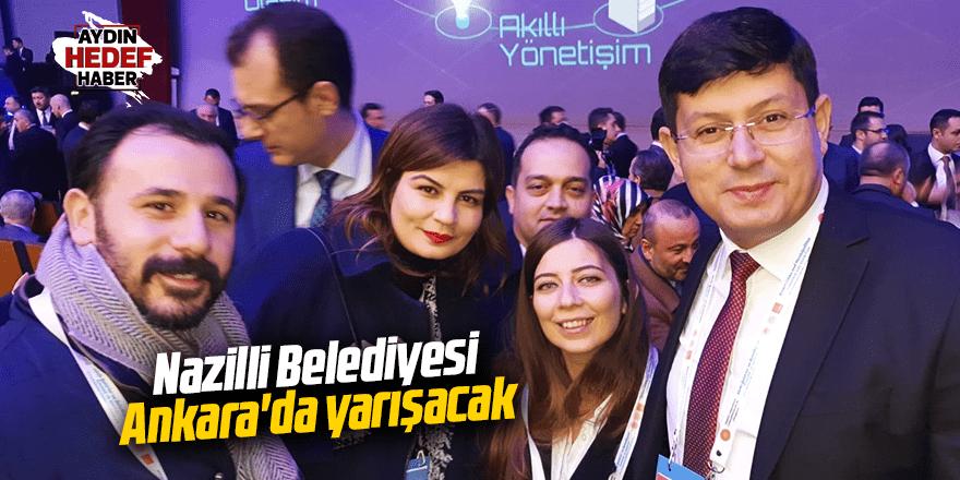 Nazilli Belediyesi Ankara'da yarışacak