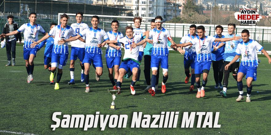 Şampiyon Nazilli MTAL