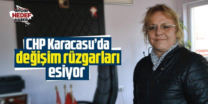 CHP Karacasu'da değişim rüzgarları esiyor