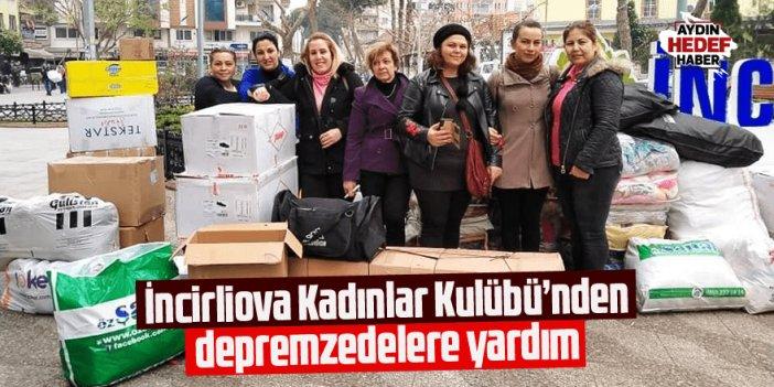 İncirliova Kadınlar Kulübünden depremzedelere yardım