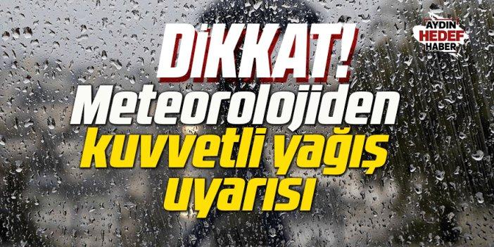 Meteorolojiden Aydın için kuvvetli yağış uyarısı