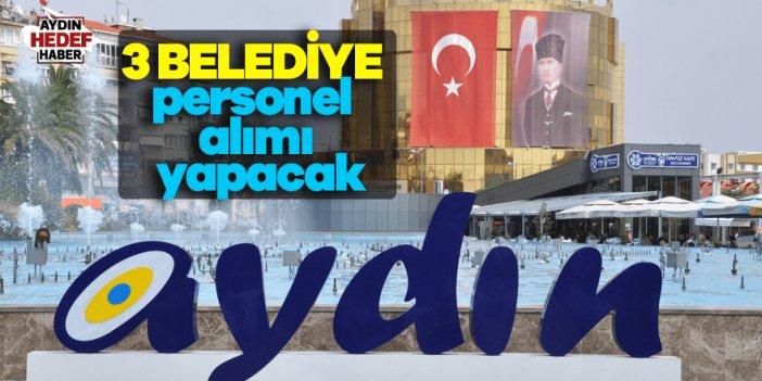 Aydın'da 3 belediye personel alımı yapacak
