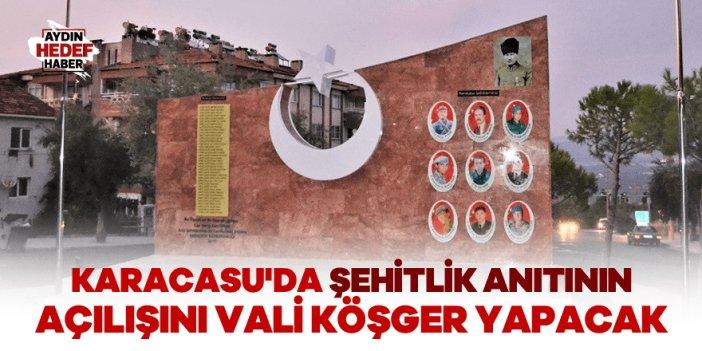 Karacasu'da Şehitlik Anıtının açılışını Vali Köşger yapacak