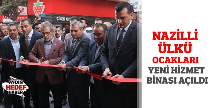 Nazilli Ülkü Ocakları Yeni Hizmet Binası Açıldı