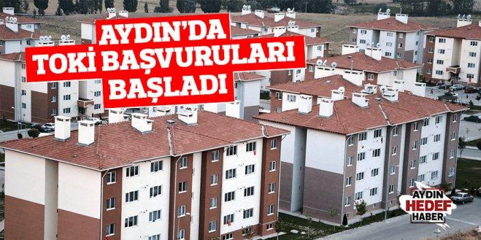 Aydın'da TOKİ başvuruları başladı