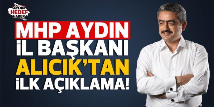 MHP İL Başkanı Alıcık'tan ilk açıklama
