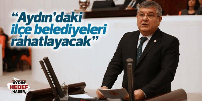 """""""Aydın'daki ilçe belediyeleri rahatlayacak"""""""