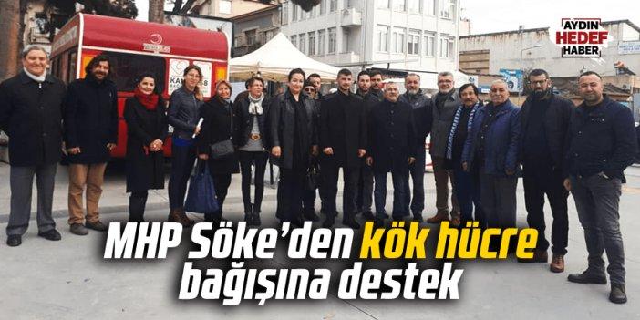 MHP Söke'den kök hücre bağışına destek