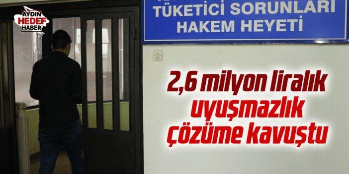 Aydın'da 2,6 milyon liralık uyuşmazlık çözüme kavuştu