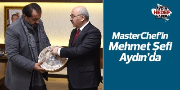 MasterChef'in Mehmet Şefi Aydın'da