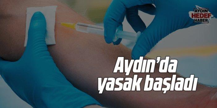 Aydın'da yasak başladı