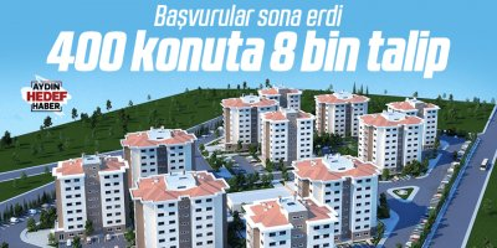 Aydın'da TOKİ başvuruları bitti